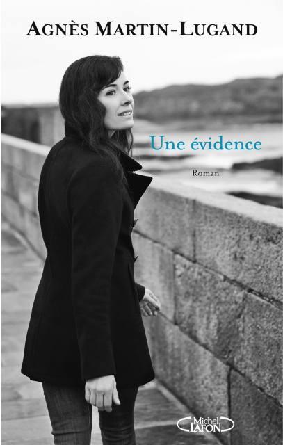 Agnès Martin-Lugand, Une évidence