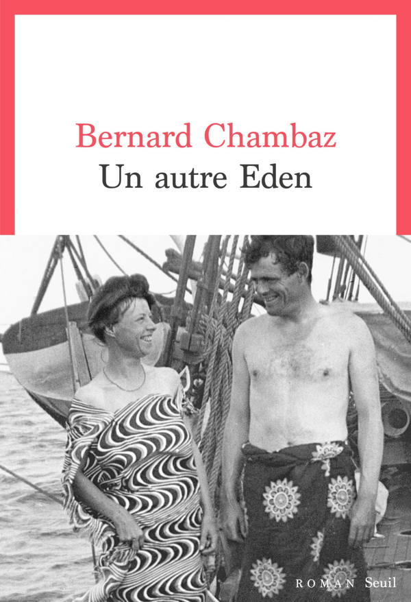 Bernard Chambaz, Un autre Eden