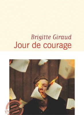 Brigitte Giraud, Jour de courage