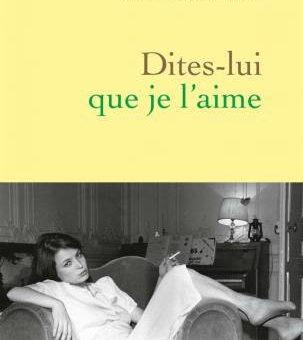 Clémentine Autain, Dites-lui que je l'aime