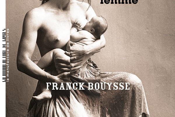 Franck Bouysse, Né d'aucune femme