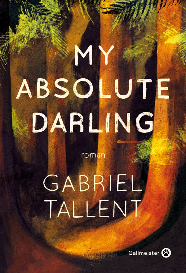 Gabriel Tallent, My Absolut Darling