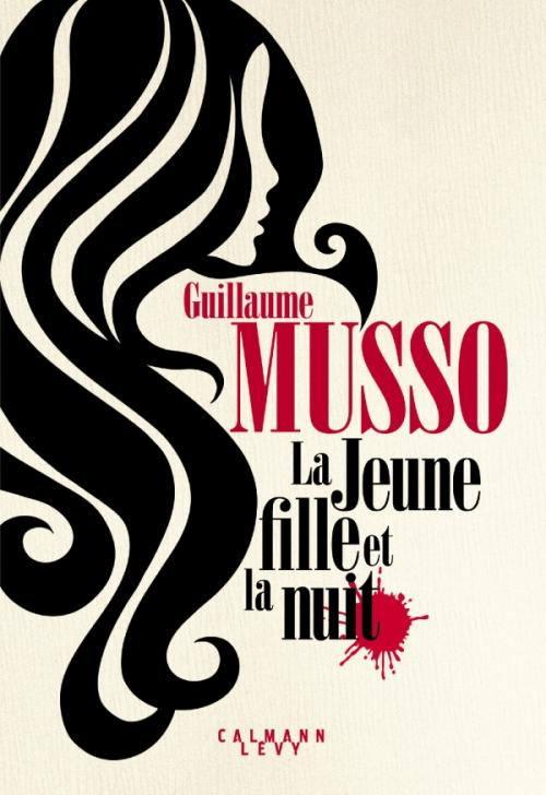 Guillaume Musso, La Jeune Fille et la Nuit