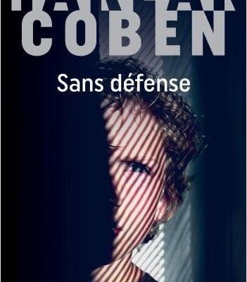 Harlan Coben, Sans défense