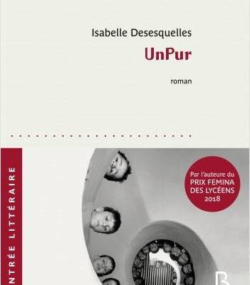 Isabelle Desesquelles, Unpur