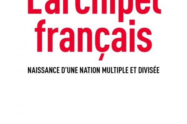 Jérôme Fourquet, L'Archipel français. Naissance d'une nation multiple et divisée