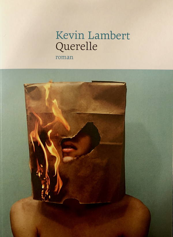 Kevin Lambert, Querelle
