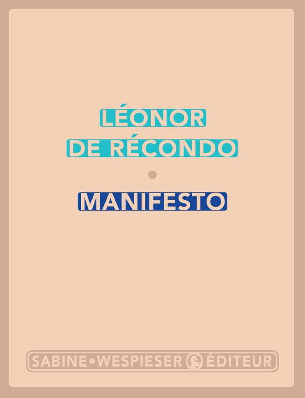Léonor de Récondo, Manifesto