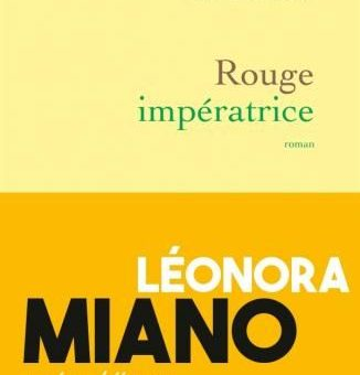Léonora Miano, Rouge Impératrice