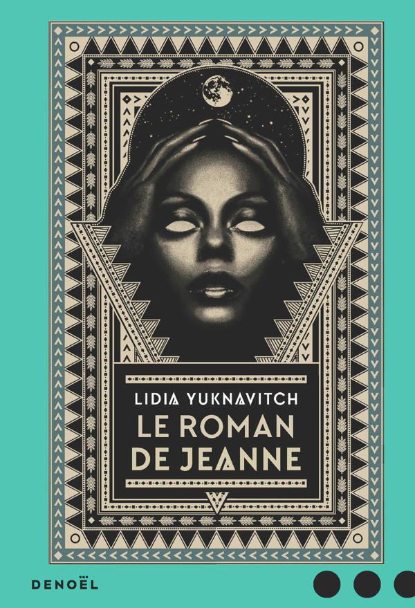 Lidia Yuknavitch, Le Roman de Jeanne