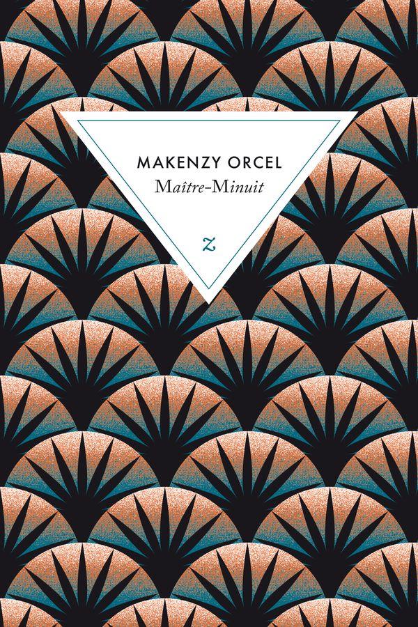 Makenzy Orcel, Maître-minuit