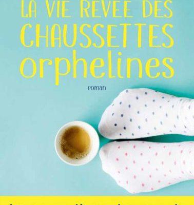 Marie Vareille, La vie rêvée des chaussettes orphelines