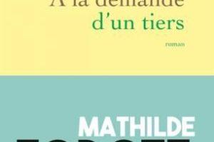 Mathilde Forget, À la demande d'un tiers