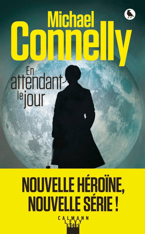 Michael Connelly, En attendant le jour