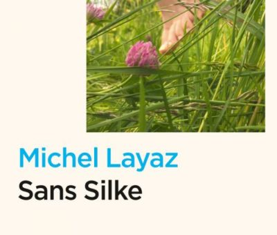 Michel Layaz, Sans Silke