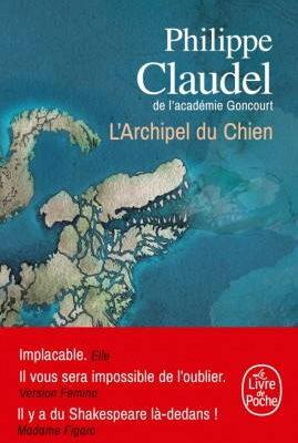 Philippe Claudel, L'Archipel du chien