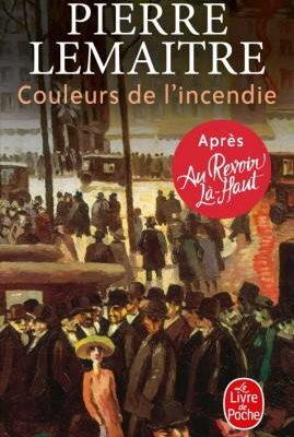 Pierre Lemaitre, Couleurs de l'incendie