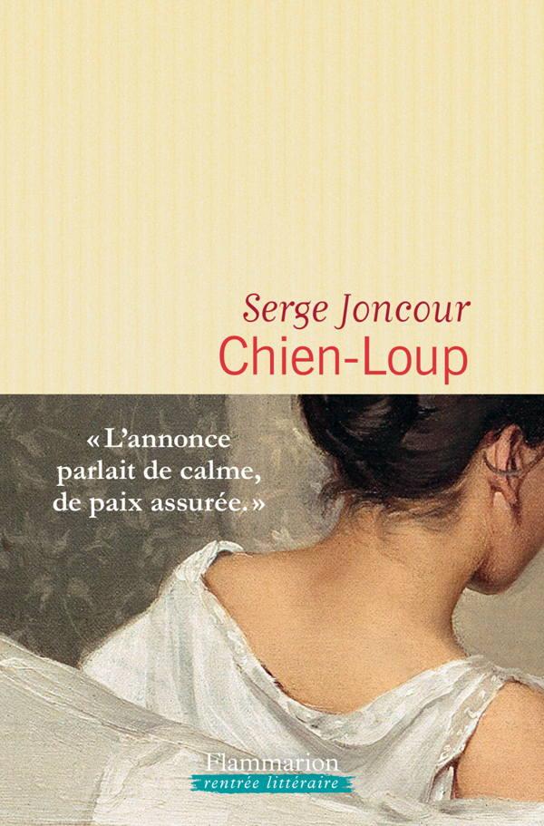 Serge Joncour, Chien-Loup