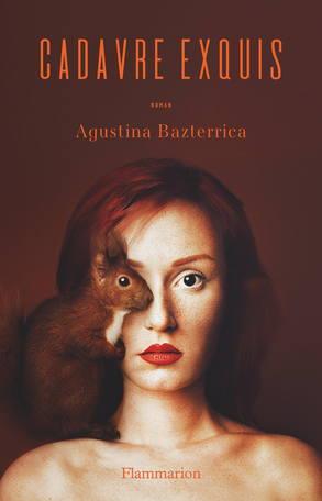 Agustina Bazterrica, Cadavre exquis