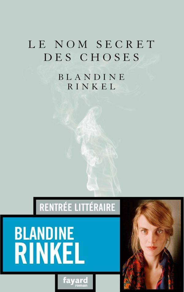 Blandine Rinkel, Le nom secret des choses