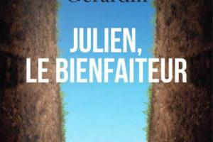 Gilles Gérardin, Julien, le Bienfaiteur