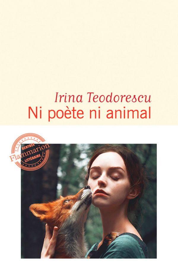 Irina Teodorescu, Ni poète ni animal