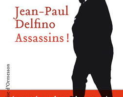 Jean-Paul Delfino, Assassins