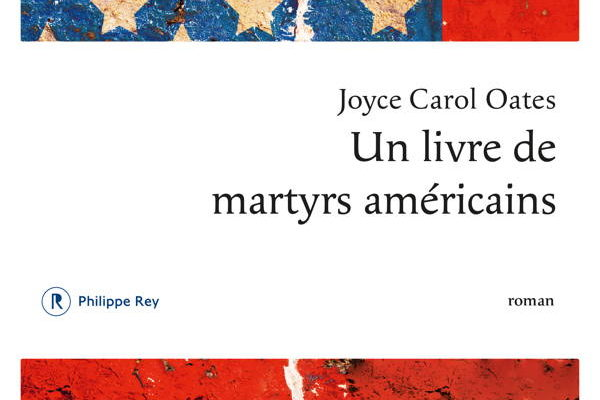 Joyce Carol Oates, Un livre de martyrs américains