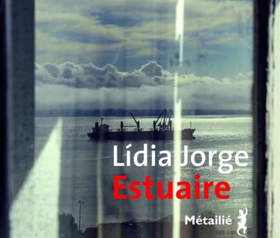 Lidia Jorge, Estuaire