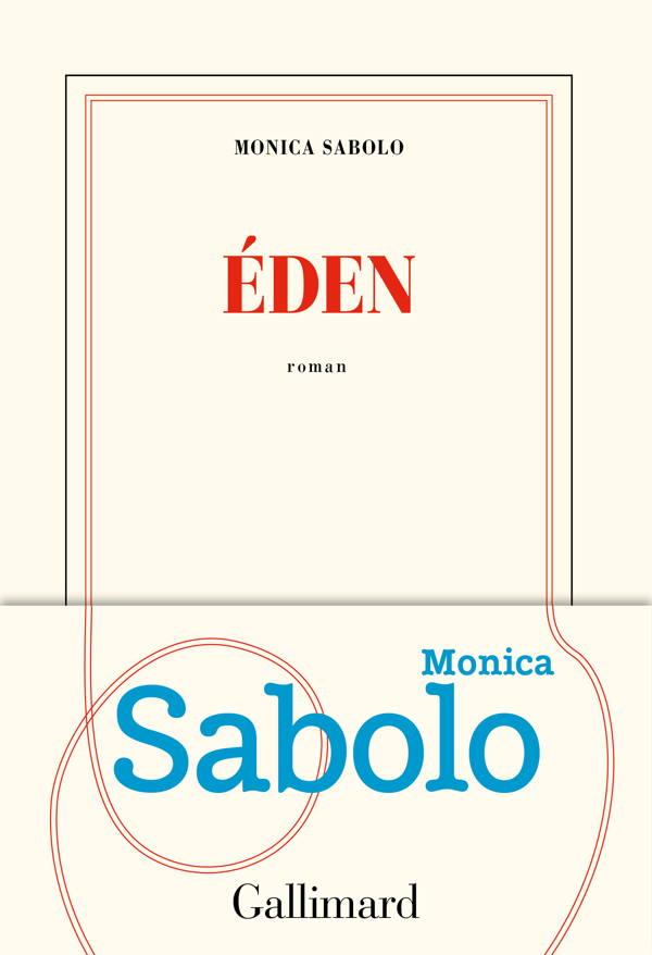Monica Sabolo, Eden