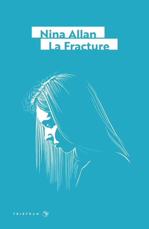 Nina Allan, La Fracture