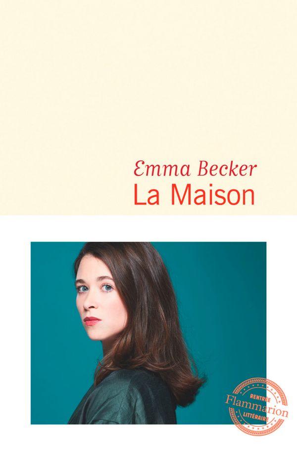 Emma Becker, La maison