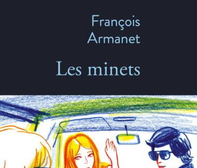 François Armanet, Les Minets