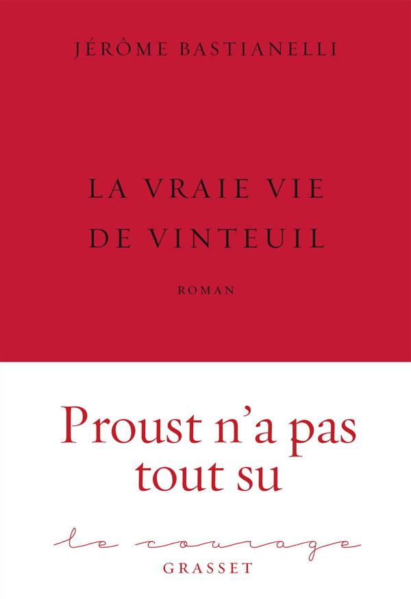 Jérôme Bastianelli, La Vraie Vie de Vinteuil