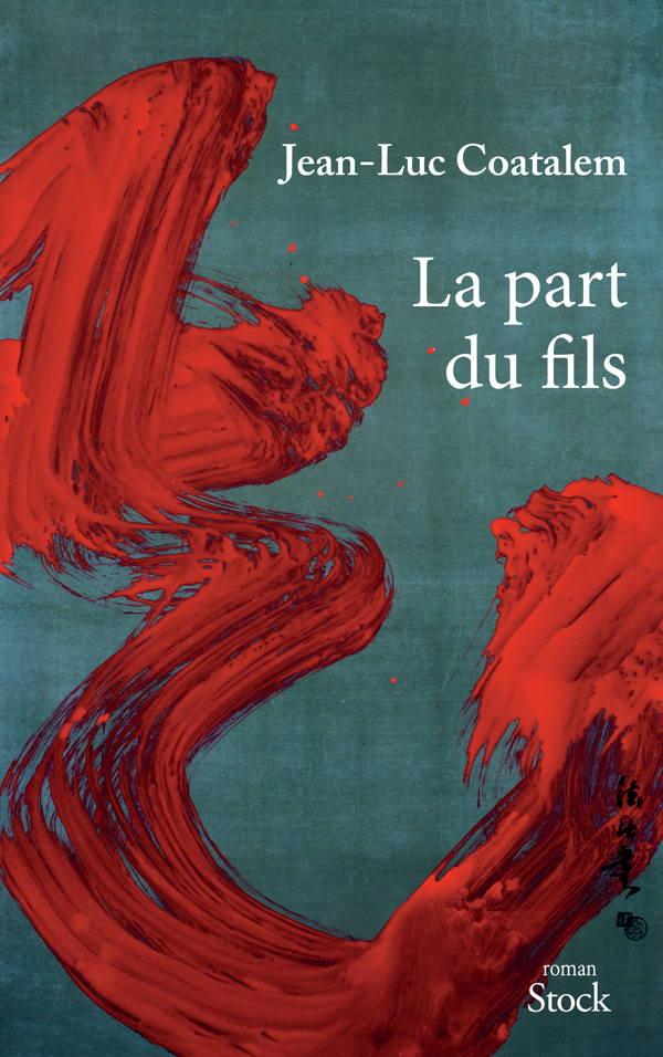 Jean-Luc Coatalem, La part du fils