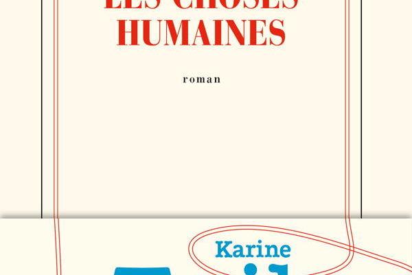 Karine Tuil, Les Choses humaines