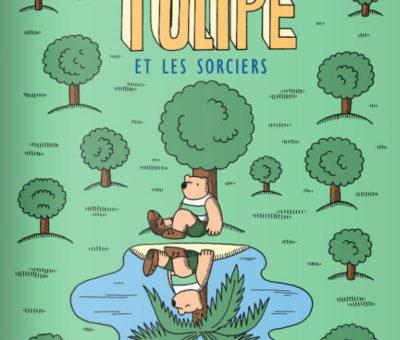 Sophie Guerrive, Tulipe et les Sorciers