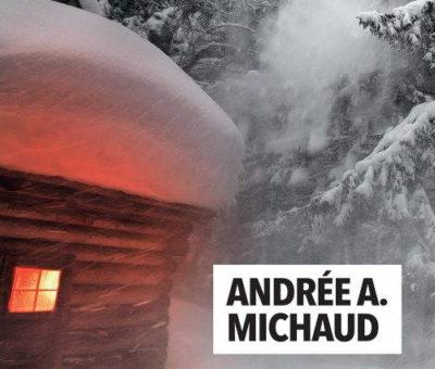 Andrée A. Michaud, Tempêtes