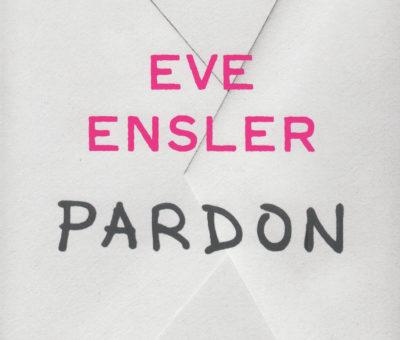 Eve Ensler, Pardon