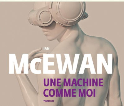 Ian McEwan, Une machine comme moi