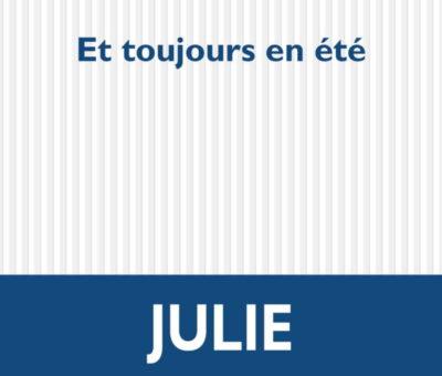 Julie Wolkenstein, Et toujours en été