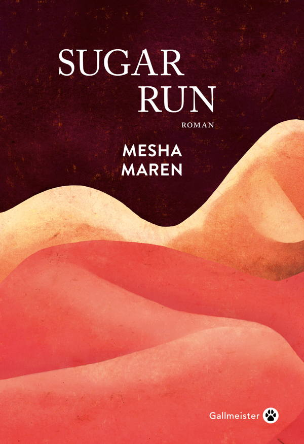 Mesha Maren, Sugar Run