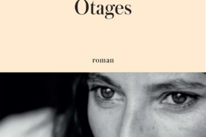 Nina Bouraoui, Otages