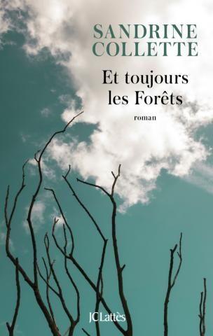 Sandrine Collette, Et toujours les forêts
