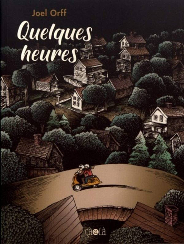 Joel Orff, Quelques heures