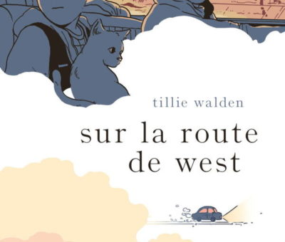 Tillie Walden, Sur la route de West