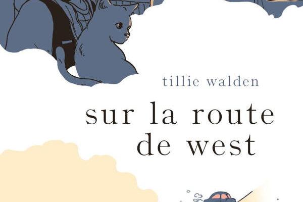 Tillie Walden, Sur la route de West
